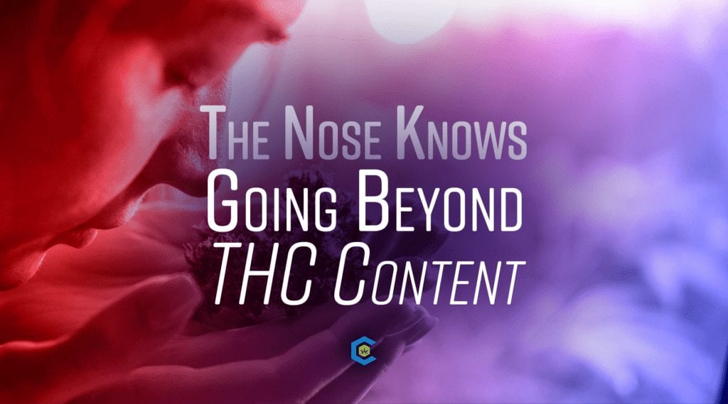 Going Beyond THC Content