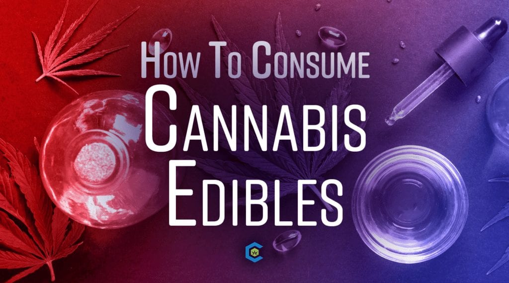 consuming cannabis edibles